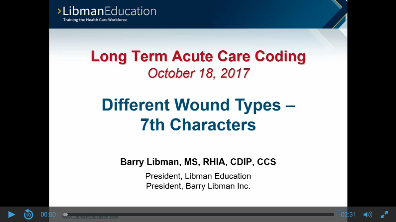 Different Wound Types — 7th Characters (Long Term Acute Care Coding)