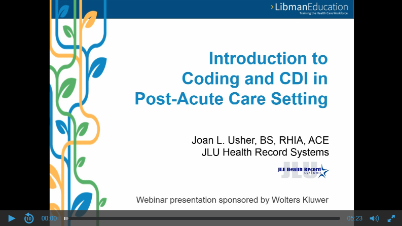 Introduction to Coding and CDI in Post-Acute Care Setting