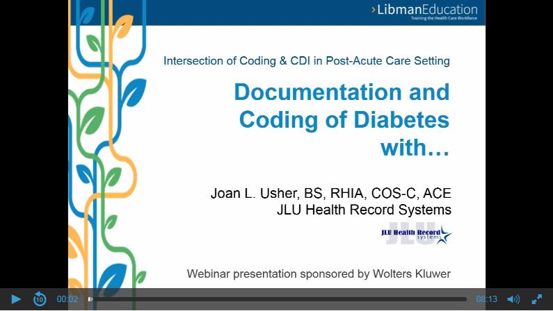 Intersection of Coding & CDI in Post-Acute Care Setting: Documentation and Coding of Diabetes with …
