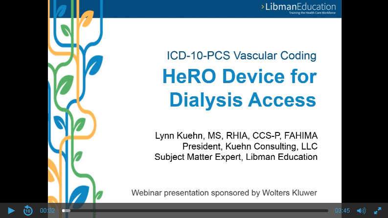 ICD-10-PCS Vascular Coding: HeRO Device for Dialysis Access