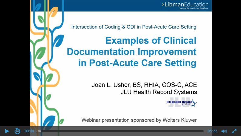Examples of Clinical Documentation Improvement in Post-Acute Care Setting