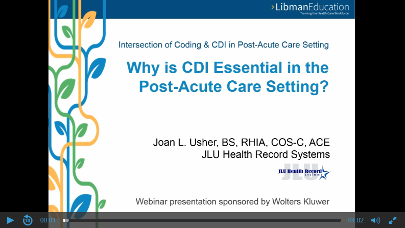 Why is CDI Essential in the Post-Acute Care Setting?