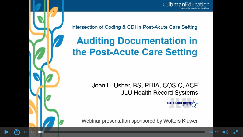 Auditing Documentation in the Post-Acute Care Setting