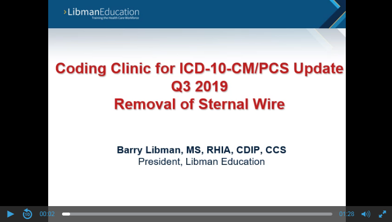 ICD-10 Coding Clinic Update (Q3 2019): Removal of Sternal Wire